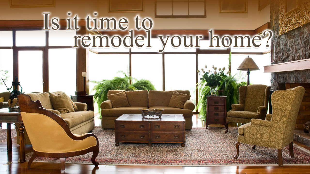 is it time to remodel?